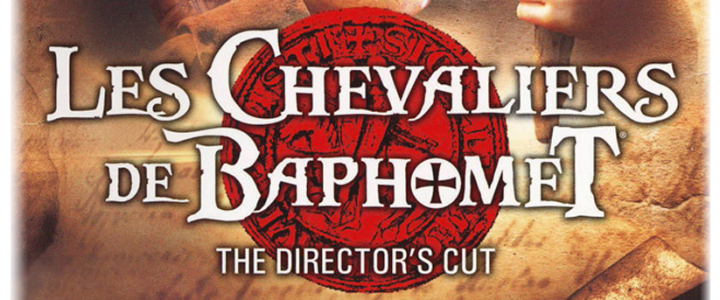 Les chevaliers de Baphomet ? The Director?s Cut