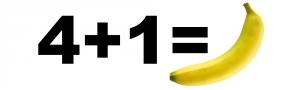 4+1 = Banane