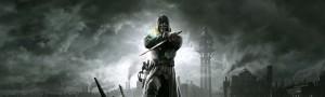 Dishonored - Un vengeur solitaire dans une ville noire, surtout quand il y a des nuages